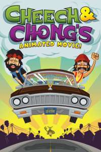 Cheech and Chong's Animated Movie
