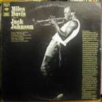 Miles Davis A Tribute to Jack Johnson: Underrated Rock Jazz Masterpiece
