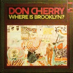 Don Cherry LP Where is Brooklyn