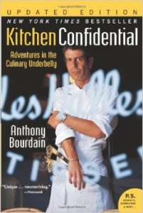 "Anthony Bourdain's hit ""exposé"" of the restaurant world, ""Kitchen Confidential""."