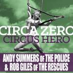 "Circa Zero's ""Circus Hero"": Is this what new Classic Rock sounds like?"