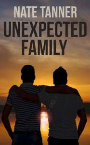 Unexpected Family by Nate Tanner