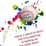 Queen Henry: A delightful novel on baseball, love and sexuality by Linda Fausnet
