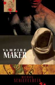 Vampire Maker - available at Amazon.