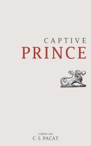 Captive Prince: Volume 1.