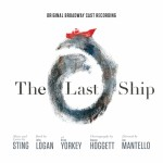 Sting's The Last Ship: Why Did It Fail on Broadway?