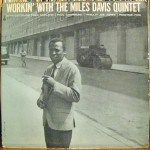 Four Classic Albums in Two Days: Creating History With the Miles Davis Quintet 1956