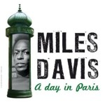 Miles Davis and His Parisian Love Affair