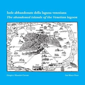Isole Abbandonate della Laguna