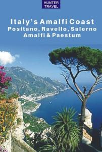 Italy's Amalfi Coast: Positano, Ravello, Salerno, Amalfi & Paestum (Travel Adventures)
