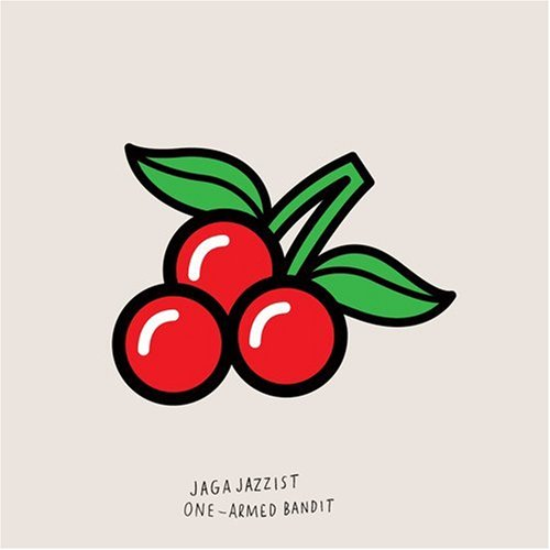 Jaga Jazzist One Armed Bandit