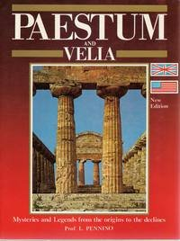 Paestum & Velia: Mysteries and legends from the origins to the declines