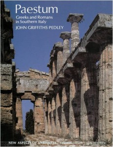 Paestum: Greek and Romans in Southern Italy by John Griffiths Pedley.