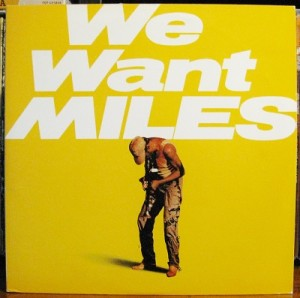 Miles Davis We Want Miles LP Cover