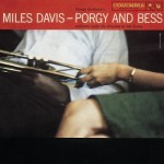 Miles Davis and Gil Evans Porgy And Bess: The Definitive Rendition