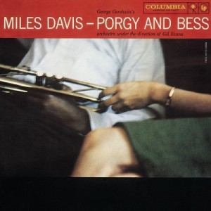 Miles Davis and Gil Evans Porgy and Bess