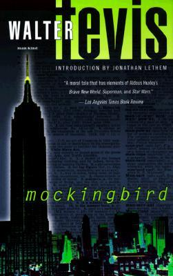 """Mockingbird"" by Walter Tevis."