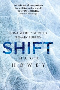 Shift by Hugh Howey, available at Amazon.