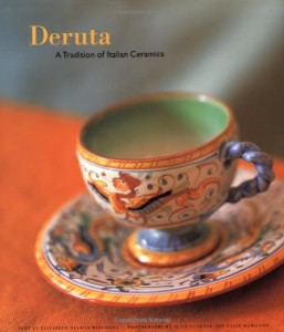 Deruta: A Tradition of Italian Ceramics