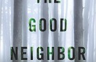 """The Good Neighbor"" by A.J. Banner."