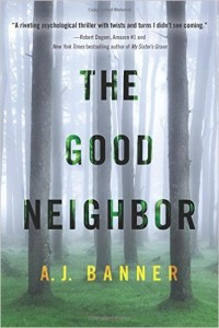 """""""The Good Neighbor"""" by A.J. Banner."""