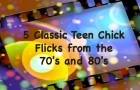 Fun Chick Flicks for women over 50-classics from our youth.